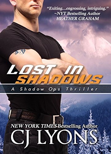 Lost in Shadows: A Sexy Action-Adventure Romantic Thriller (Shadow Ops Book 2)