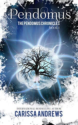 Pendomus: A Dystopian Science Fiction/Fantasy Action & Adventure Series (The Pendomus Chronicles Book 1) by Carissa Andrews