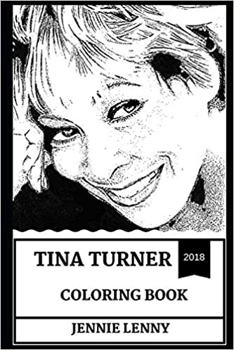 Tina Turner Coloring Book: Grammy Award Winner and Legendary Afro ...