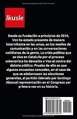 Vox: La tentación populista española: Amazon.es: Ikusle: Libros