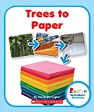 Trees to Paper, Lisa M. Herrington, 0531247104