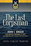 The Last Corpsman: The Story of John