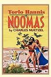 Torlo Hannis of Noomas, Charles Nuetzel, 1434400387