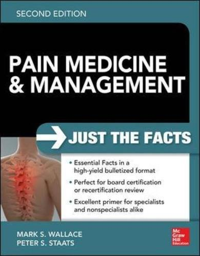 Pain Medicine And Management: Just The Facts, 2e (A & L Review)