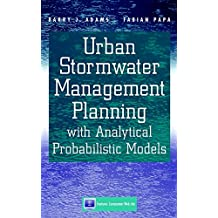 Urban Stormwater Management Planning with Analytical Probabilistic Models