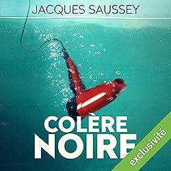 Colère noire (Daniel Magne & Lisa Heslin 1)
