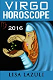Virgo Horoscope 2016 (Volume 6)