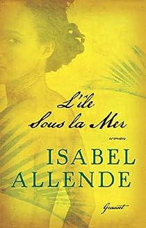 L'île sous la mer par Allende