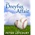 The Dreyfus Affair: A Love Story