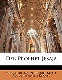 Der Prophet Jesaja (German Edition), August Dillmann and Rudolf Kittel, 1147523142