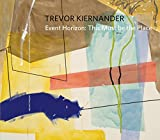 Trevor Kiernander: Event Horizon: This Must Be the Place (English and French Edition)