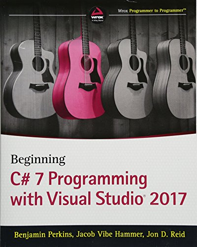 Beginning C# 7 Programming with Visual Studio 2017 by Wrox