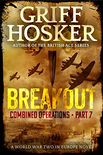 Breakout (Combined Operations Book 7) by [Hosker, Griff]
