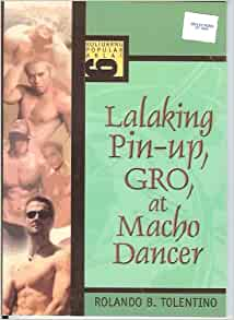 Lalaking Pin-Up, GRO, at Macho Dancer (Kulturang Popular Aklat 6