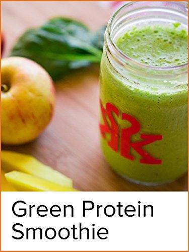 Green Machine Power Protein Smoothie