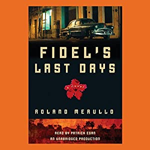 Fidel's Last Days Audiobook