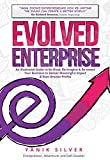 img - for Evolved Enterprise: An Illustrated Guide Re-Think, Re-Image and Re-Invent Your Business to Deliver Meaningful Impact & Even Greater Profits book / textbook / text book