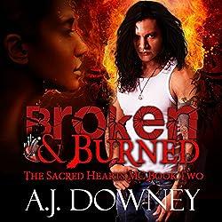 Broken & Burned