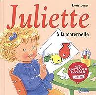 Juliette à la Maternelle par Doris Lauer