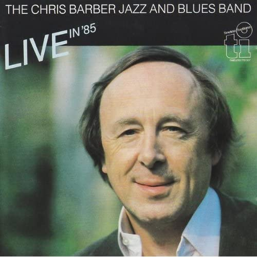 Barber Blues : ... On A Mardy Gras Day): Chris Barber Jazz And Blues Band: MP3 Downloads