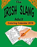 The Irish Slang Adult Coloring Calendar