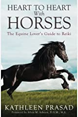 Heart To Heart With Horses: The Equine Lover's Guide to Reiki Paperback