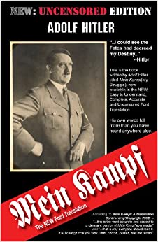 Mein Kampf: The New Ford Translation: Adolf Hitler, Michael Ford: 9780984158423: Amazon.com: Books