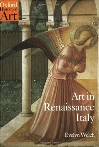 Art In Renaissance Italy 1350 1500 Oxford History Of Art Amazon
