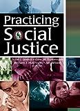 Practicing Social Justice 9780789021076
