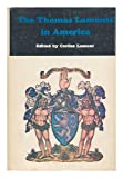 The Thomas Lamonts in America, Corliss Lamont and John Masefield, 0498078825