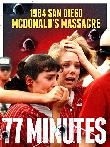 1984 San Diego McDonald's Massacre: 77 Minutes (Best School Shooting Documentaries)