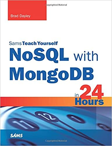 nosql with mongodb in 24 hours sams teach yourself