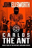 Image of Michael Gresham: Carlos the Ant (Michael Gresham Series) (Volume 4)