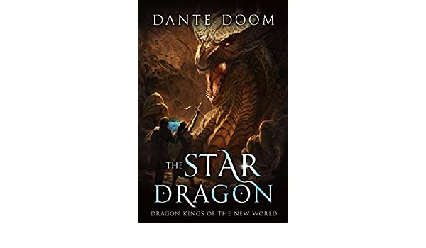 The Star Dragon: A Fantasy LitRPG (Dragon Kings of the New ...