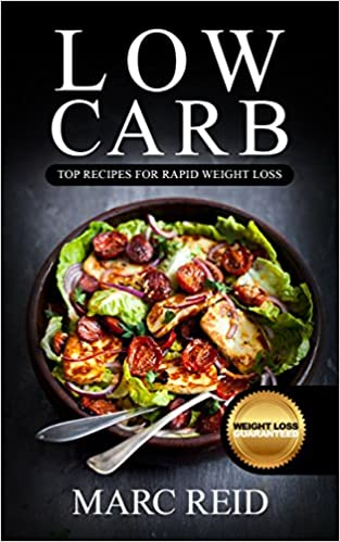 Low Carb: The Low Carb Cookbook Bible with over 350+ Delicious Recipes & One Full Month Meal Plan (1 YEAR of the Best Low Carb Recipes for Rapid Weight Loss)