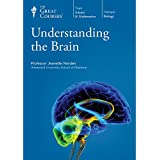 The Great Courses: Understanding the Brain