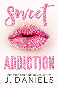 Sweet Addiction by J. Daniels ebook deal