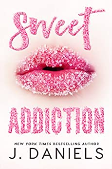 Sweet Addiction by [Daniels, J.]