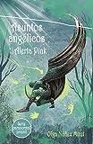 Asuntos angélicos 1. Alerta Pink (Spanish Edition)