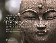 Zen & hypnose par Jean-Marc Benhaiem