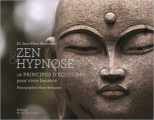 Livres gratuits Zen et hypnose : 12 principes d'équilibre pour apaiser la souffrance pdf ebook