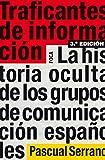 Traficantes de información (Investigación)