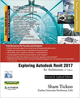 Exploring Autodesk Revit 2017 for Architecture: Prof Sham Tickoo