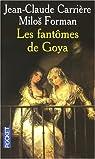 Les fantômes de Goya par Carrière