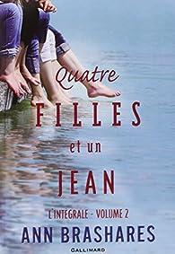 Quatre filles et un jean: L'intégrale, 2 par Ann Brashares