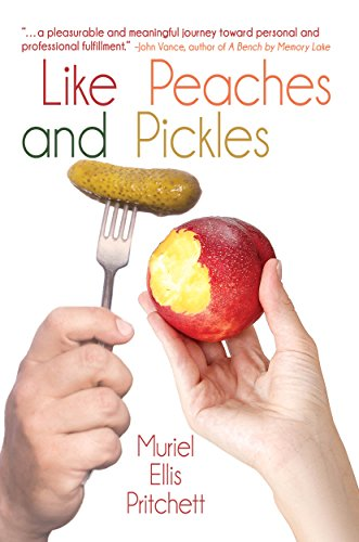Like Peaches and Pickles by [Pritchett, Muriel Ellis]