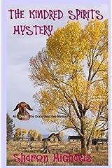 The Kindred Spirits Mystery: An Oscar the Doxie Detective Mystery