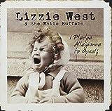 I Pledge Allegiance To Myself by Lizzie West & The White