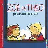 Zoé et Théo prennent le train