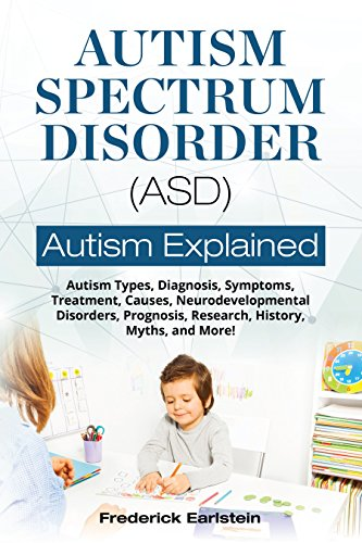A Brief History Of Autism Research >> Amazon Com Autism Spectrum Disorder Asd Autism Types Diagnosis